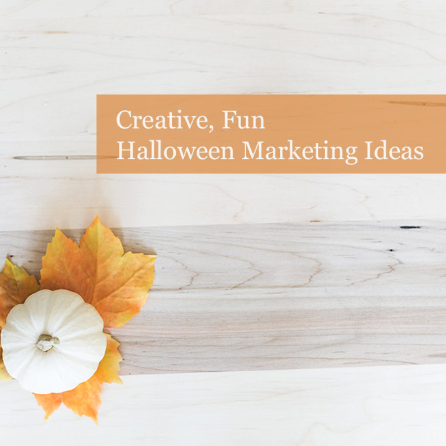 Fun, Creative Halloween Marketing Ideas to Bring your Brand Back from the Undead