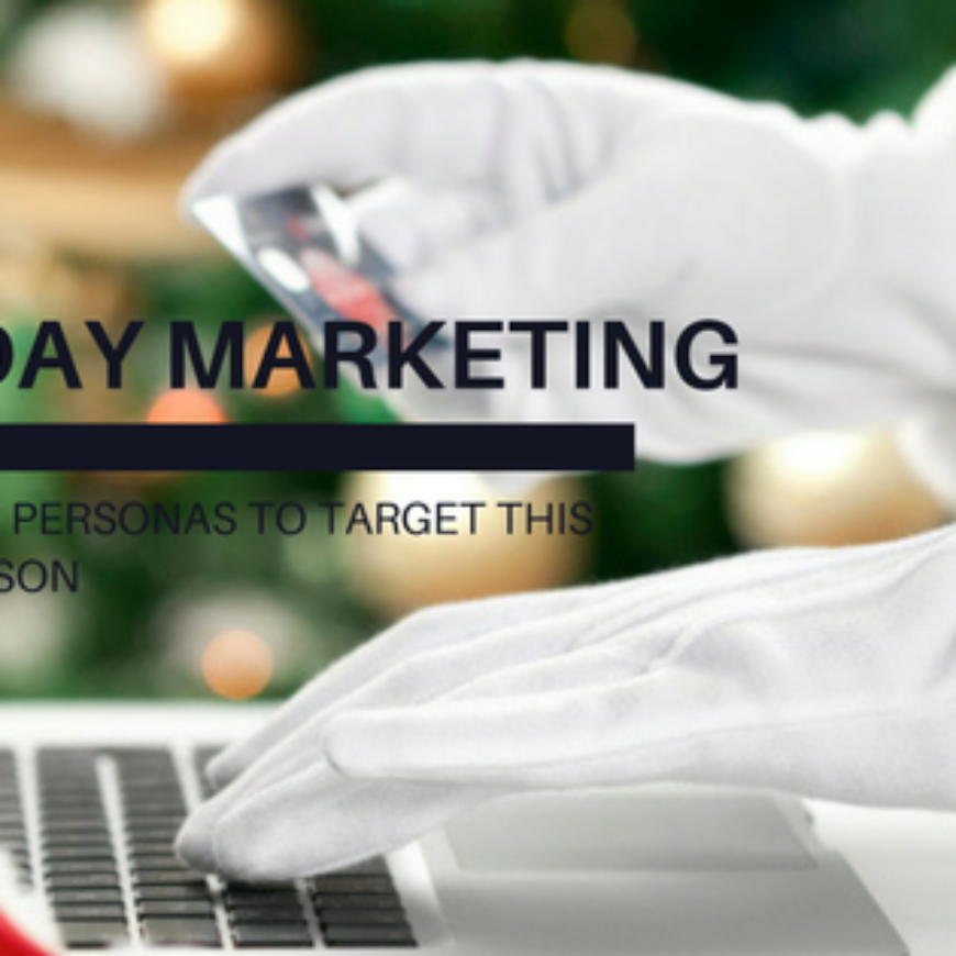 E-Commerce Personas To Target This Holiday Season